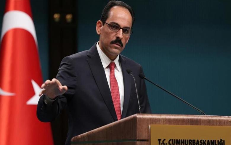 كالن : تركيا لن تسلم المناطق التي سيطرت عليها في سوريا للنظام