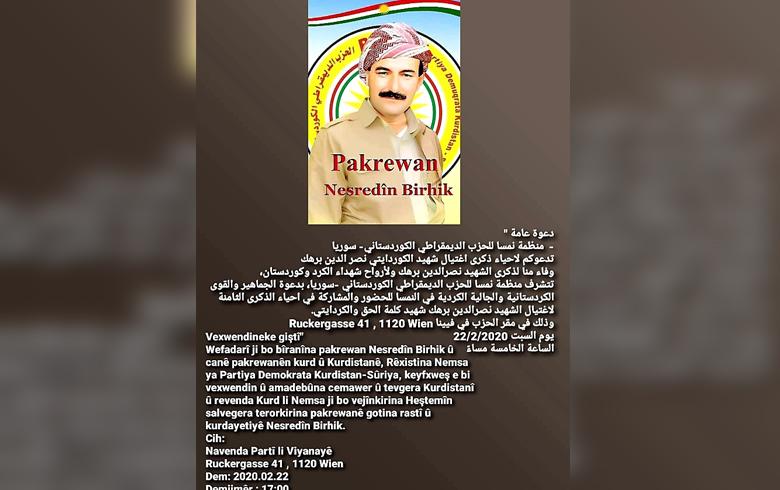 منظمة نمسا للـ PDK-S تدعو لإحياء الذكرى الثامنة لاستشهاد القيادي نصرالدين برهك
