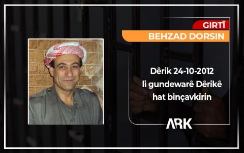 Behzad Dorsin bi ramanên xwe azad e